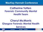 Catherine.tottenggc.scot.nhs.uk cheryl.mcmorrisggc.scot.nhs.uk