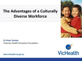 The Advantages of a Culturally Diverse Workforce