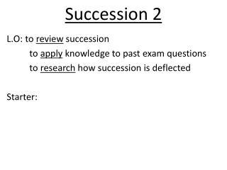 Succession 2