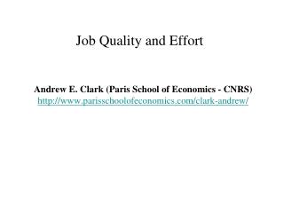 Job Quality and Effort