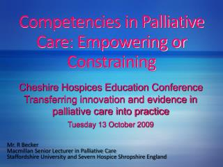 Competencies in Palliative Care: Empowering or Constraining