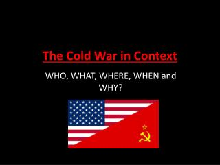 The Cold War in Context
