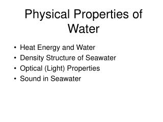 Physical Properties of Water