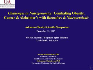 Arkansas Obesity Scientific Symposium UAMS Jackson T Stephens Spine Institute