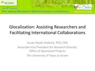 Glocalization : Assisting Researchers and Facilitating International Collaborations
