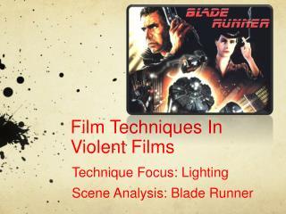 Film Techniques In Violent Films