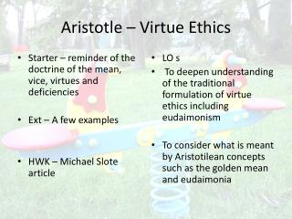 Aristotle – Virtue Ethics