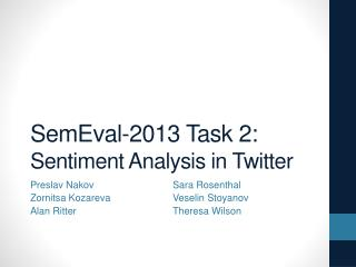 SemEval - 2013 Task 2: Sentiment Analysis in Twitter
