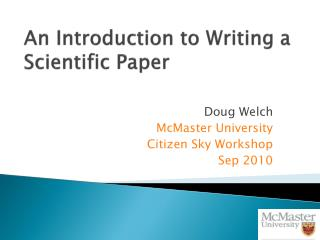 An Introduction to Writing  a Scientific  Paper