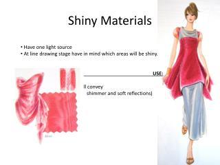 Shiny Materials