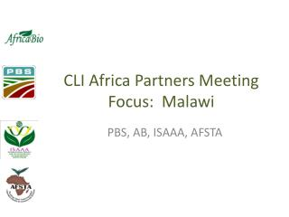 CLI Africa Partners Meeting Focus:  Malawi