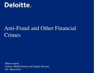 Anti-Fraud and Other Financial Crimes