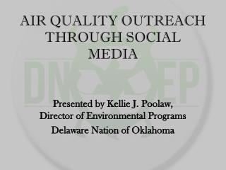 AIR QUALITY OUTREACH THROUGH SOCIAL MEDIA