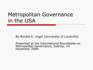 Metropolitan Governance  in the USA
