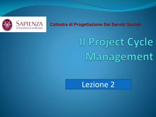 Il Project  Cycle  Management