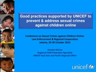 Good practices supported by UNICEF to prevent & address sexual crimes against children online