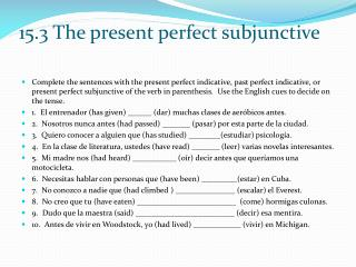 Present perfect subjunctive 010