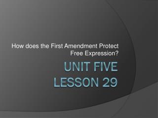 Unit Five Lesson 29