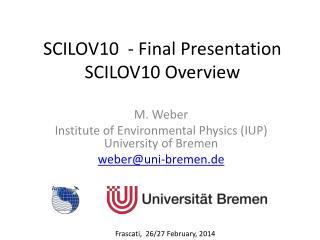 SCILOV10 - Final Presentation SCILOV10 Overview