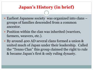 Japan's History (in brief)