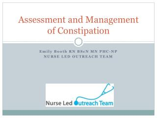 Assessment and Management of Constipation
