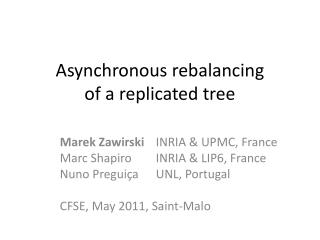 Asynchronous rebalancing of a replicated tree