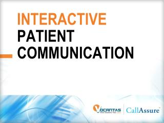 INTERACTIVE PATIENT COMMUNICATION