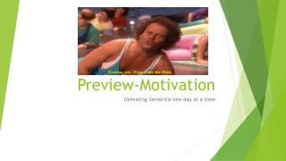 Preview-Motivation