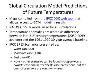 Global Circulation Model Predictions of Future Temperatures