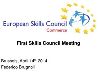 First  Skills Council Meeting