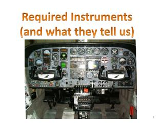 Required Instruments (and what they tell us)