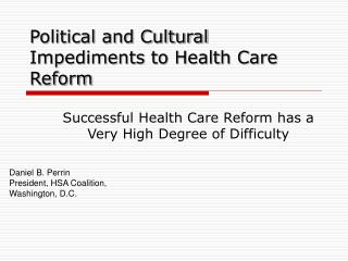 Political and Cultural Impediments to Health Care Reform