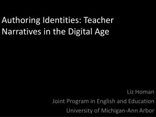 Authoring Identities: Teacher Narratives in the Digital Age
