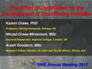 The Effect  of  Legislation on the Development of Coal Mining Industry