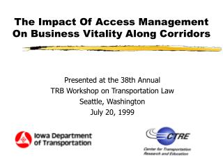 The Impact Of Access Management On Business Vitality Along Corridors