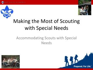 Making the Most of Scouting with Special Needs