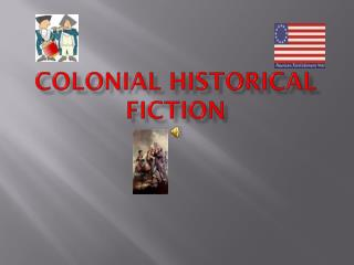 COLONIAL HISTORICAL FICTION