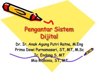 Pengantar Sistem Dijital