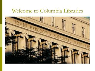 Welcome to Columbia Libraries