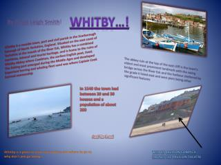 Whitby…!