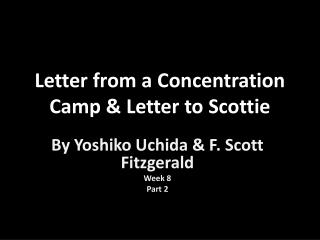 Letter from a Concentration Camp & Letter to Scottie