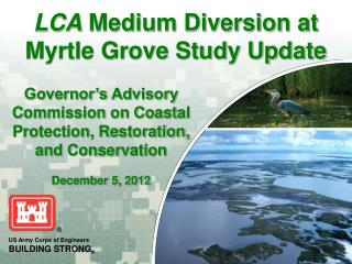 LCA  Medium Diversion at Myrtle Grove Study Update