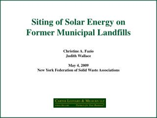 Siting of Solar Energy on  Former Municipal Landfills