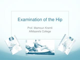 Examination of the Hip