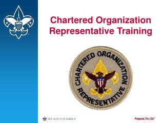 Chartered Organization Representative Training