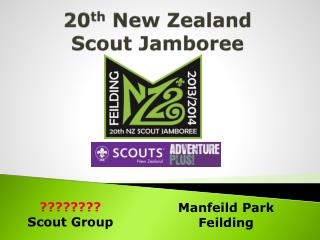 20 th  New Zealand Scout Jamboree