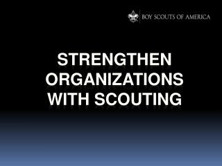 Strengthen Organizations With Scouting