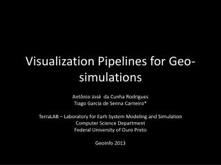 Visualization Pipelines for Geo-simulations