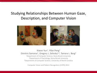Studying Relationships Between Human Gaze, Description, and Computer Vision