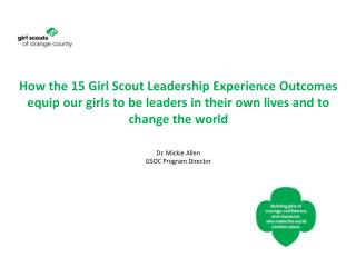 This is what the girls are telling us about their experiences in the Girl Scouts of Orange County.